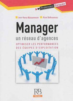 Manager un réseau d'agences