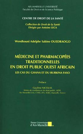Médecine et pharmacopées traditionnelles en droit public ouest africain