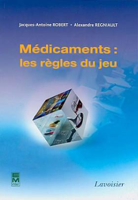 Médicaments : les règles du jeu