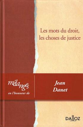 Mélanges en l'honneur de Jean Danet