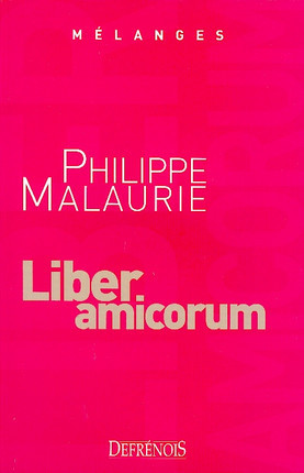 Mélanges en l'honneur de Philippe Malaurie