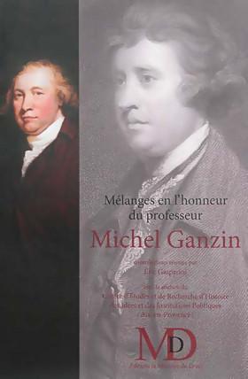 Mélanges en l'honneur du professeur Michel Ganzin
