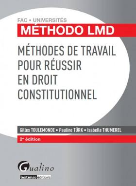 Méthodes de travail pour réussir en Droit constitutionnel