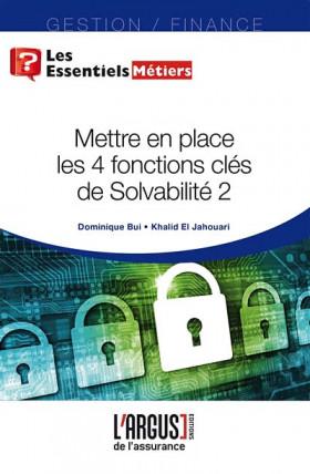 Mettre en place les 4 fonctions clés de Solvabilité 2
