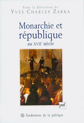 Monarchie et république au XVIIe siècle