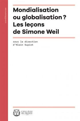 Mondialisation ou globalisation  ? Les leçons de Simone Weil