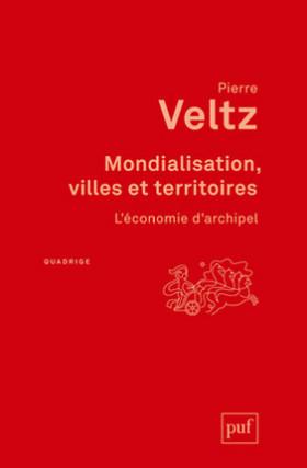 Mondialisation, villes et territoires