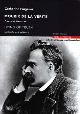 Mourir de la vérité : preuve et Nietzsche