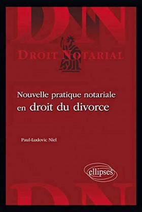 Nouvelle pratique notariale en droit du divorce