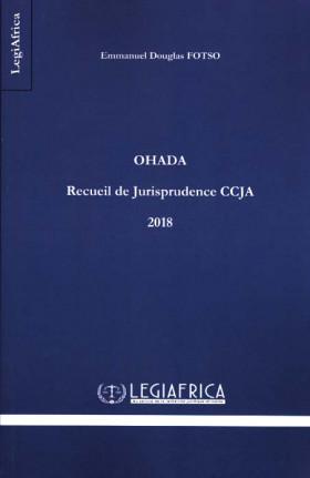 OHADA - Recueil de jurisprudence CCJA 2018