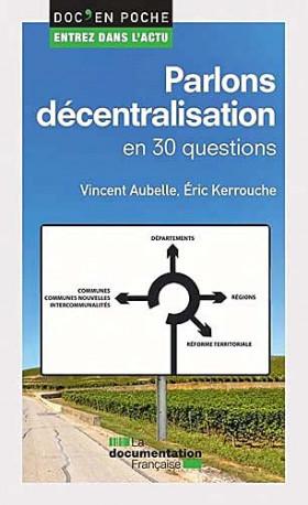 Parlons décentralisation en 30 questions