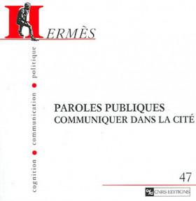 Paroles publiques - Communiquer dans la cité