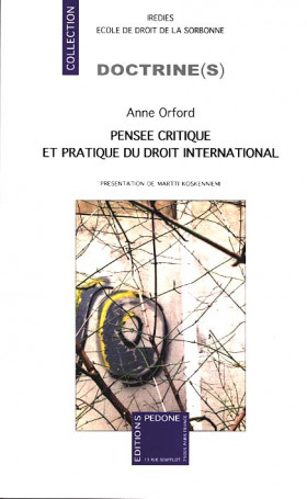 Pensée critique et pratique du droit international