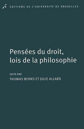 Pensées du droit, lois de la philosophie