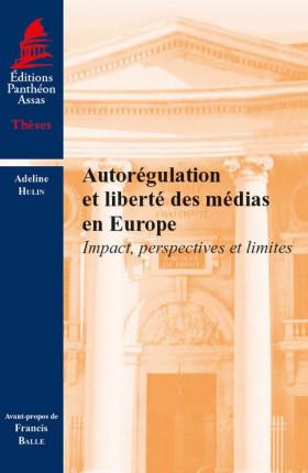 Autorégulation et liberté des médias en Europe