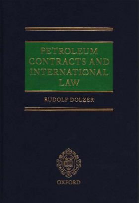 Petroleum Contracts and International Law