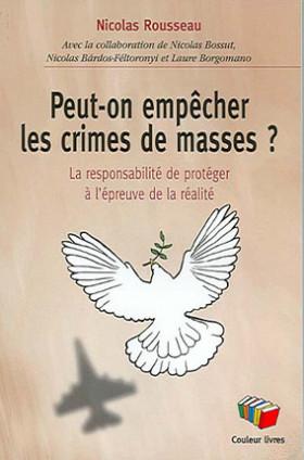 Peut-on empêcher les crimes de masses ?