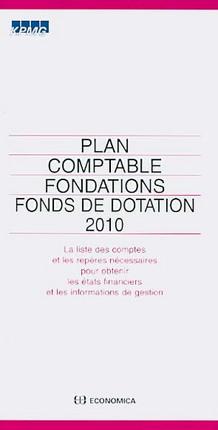 Plan comptable fondations fonds de dotation 2010