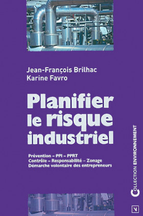 Planifier le risque industriel
