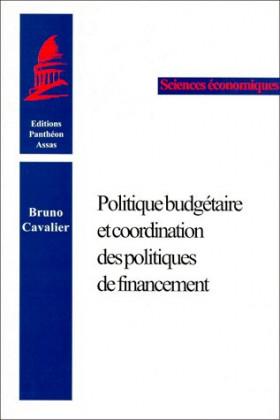 Politique budgétaire et coordination des politiques de financement