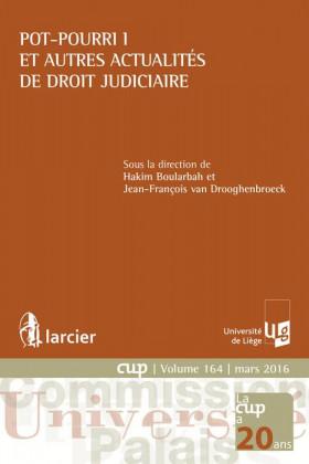 Pot-pourri I et autres actualités de droit judiciaire