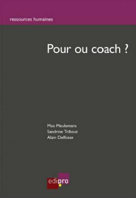 Pour ou coach ?