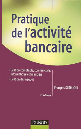 Pratique de l'activité bancaire