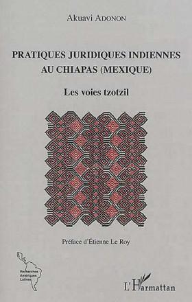 Pratiques juridiques indiennes au Chiapas (Mexique)