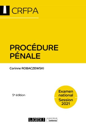 Procédure pénale - CRFPA - Examen national Session 2021