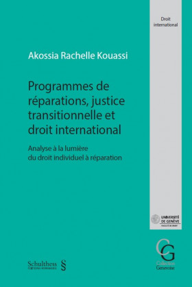Programmes de réparations, justice transitionnelle et droit international