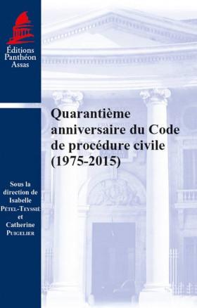 Quarantième anniversaire du Code de procédure civile (1975-2015)