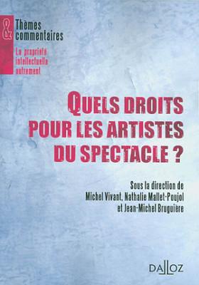 Quels droits pour les artistes du spectacle ?