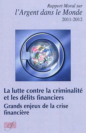Rapport moral sur l'argent dans le monde 2011-2012