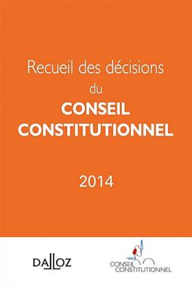 Recueil de décisions du Conseil constitutionnel 2014