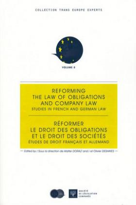 Réformer le droit des obligations et le droit des sociétés. Études de droit français et allemand