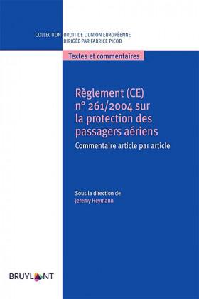 Règlement (CE) n° 261/2004 sur la protection des passagers aériens