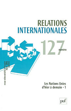 Relations internationales, automne (juillet-septembre) 2006 N°127