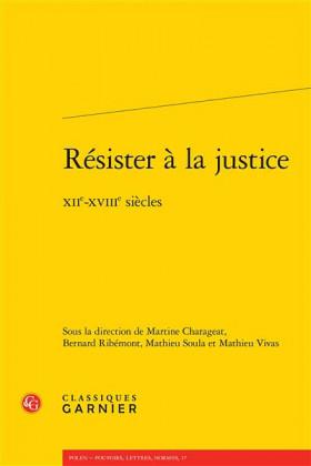Résister à la justice