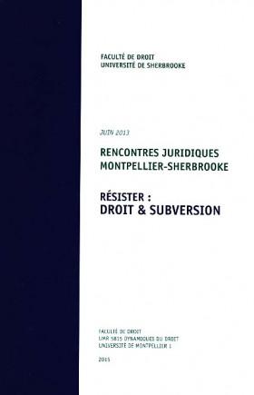 Résister : droit & subversion