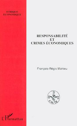 Responsabilité et crimes économiques