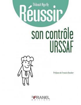 Réussir son côntrôle URSSAF
