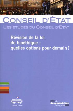 Révision de la loi de bioéthique : quelles options pour demain ?