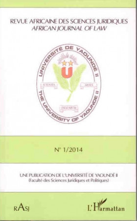 Revue Africaine des Sciences Juridiques - African journal of law N°1/2014