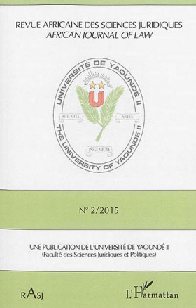Revue Africaine des Sciences Juridiques - African journal of law N°2 / 2015