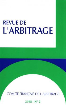 Revue de l'arbitrage, 2018 N°2