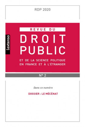 Revue du droit public de la science politique en France et à l'étranger, mars-avril 2020 N°2