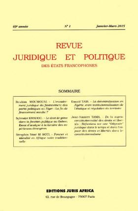 Revue juridique et politique des Etats francophones, janvier-mars 2015, 69e année N°1