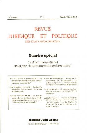 Revue juridique et politique des Etats francophones, janvier-mars 2016, 70e année N°1