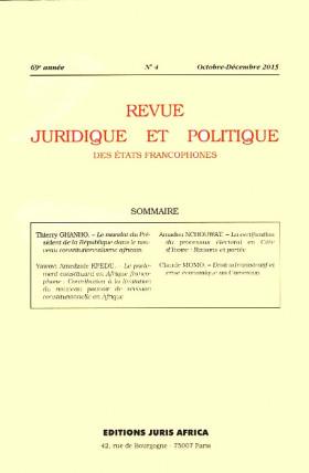 Revue juridique et politique des Etats francophones, octobre-décembre 2015, 69e année N°4