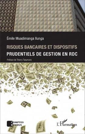 Risques bancaires et dispositifs prudentiels de gestion en RDC